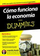 cómo funciona la economía para dummies (ebook)-leopoldo abadia-9788432900594