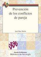prevencion de los conflictos de pareja-jose diaz morfa-9788433017994