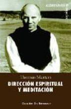 direccion espiritual y meditacion-thomas merton-9788433019394
