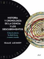 historia y cronologia de la ciencia y los descubrimientos-isaac asimov-9788434408494