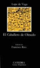 el caballero de olmedo (12ª ed.) felix lope de vega 9788437603094