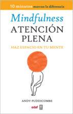mindfulness-atencion plena: haz espacio en tu mente-andy puddicombe-9788441430594