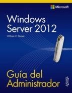 windows server 2012: guia del administrador (manuales tecnicos) william r. stanek 9788441533394