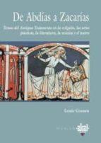 de abdias a zacarias: temas del antiguo testamento en la religion , las artes plasticas, la literatura, la musica y el teatro-louis goosen-9788446010494