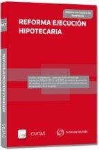 reforma ejecucion hipotecaria 2013 formato duo-9788447044894
