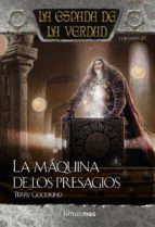 la maquina de los presagios (la espada de la verdad, nº23)-terry goodkind-9788448015794