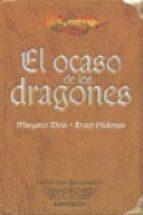 el ocaso de los dragones-margaret weis-tracy hickman-9788448031794