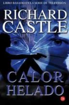 calor helado (serie castle 4) richard castle 9788466327794