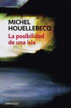 la posibilidad de una isla-michel houellebecq-9788466333894