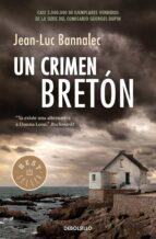 un crimen breton (comisario dupin 3)-jean-luc bannalec-9788466335294