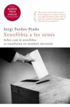 xenofobia a les urnes-sergi pardos-prado-9788466415194