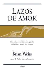 lazos de amor-brian l. weiss-9788466629294