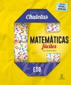 matemáticas fáciles para la eso (chuletas 2016)-9788467044294