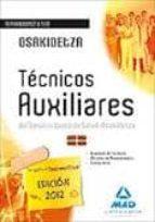 TECNICOS AUXILIARES DEL SERVICIO VASCO DE SALUD-OSAKIDETZA.TEMARI O COMUN Y TEST