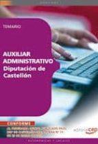 AUXILIAR ADMINISTRATIVO. DIPUTACION PROVINCIAL DE CASTELLON: TEMA RIO