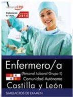 ENFERMERO (PERSONAL LABORAL GRUPO II) COMUNIDAD AUTÓNOMA CASTILLA Y LEÓN. SIMULACROS DE EXAMEN