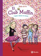 el club muffin: cuatro chicas en danza-katja alves-9788469607794