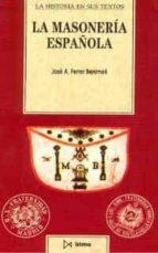 la masoneria española jose antonio ferrer benimeli 9788470902994