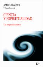 ciencia y espiritualidad: una integracion cuantica-amit goswami-9788472458994