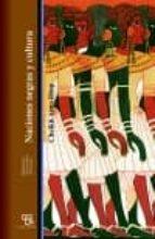naciones negras y cultura cheikh anta diop 9788472905894