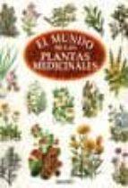 el mundo de las plantas medicinales 9788473869294