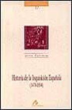 historia de la inquisicion española (1478 1834) 9788476352694