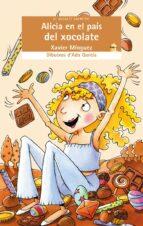 Alicia en el pais del xocolate por Xavier minguezada garcia 978-8476608494 EPUB MOBI