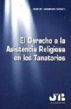 el derecho a la asistencia religiosa en los tanatorios rosa mª satorras fioretti 9788476987094