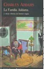 la familia addams y otras viñetas de humor negro charles addams 9788477026594