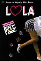 lola-loreto de miguel-alba santos-9788477110194