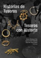 historias de tesoros, tesoros con historia-alonso rodriguez diaz-9788477239994
