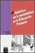 didactica de la matematica en la educacion primaria-enrique castro-9788477389194