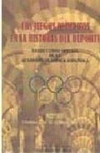 los juegos olimpicos en la historia del deporte: xxxix curso ofic ial de la academia olimpica española manuel guillen del castillo 9788478018994