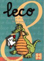 leco 8: programa de desarrollo del lenguaje: leo, escribo y compr endo: cuaderno del alumno-jose luis galve manzano-9788478693894