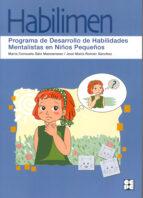 habilimen: programa de desarrollo de habilidades mentalistas en n iños pequeños maria consuelo saiz manzanares 9788478697694