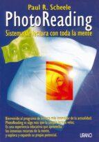 photoreading: sistema de lectura con toda la mente-paul r. scheele-9788479531294