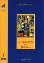 una didactica de la historia-isaac gonzalez-9788479602994