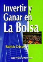 invertir y ganar en la bolsa (2ª ed.) patricia crespo 9788480887694