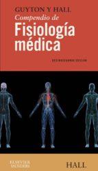 guyton y hall. compendio de fisiología médica (ebook)-j.e. hall-9788481745894