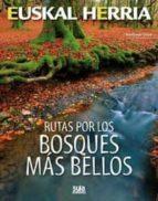 rutas por los bosques mas bellos-santiago yaniz-9788482165394