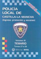 policía local de castilla la mancha volumen iii manuel segura ruiz 9788482193694