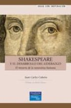 shakespeare y el desarrollo del liderazgo: el misterio de la natu raleza humana (prologo de derek spencer)-juan carlos cubeiro-9788483226094