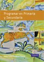 programar en primaria y secundaria: estrategias y procesos maria luisa sevillano 9788483227794