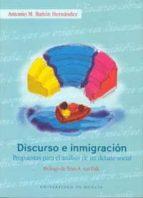 discurso e inmigracion: propuestas para el analisis de un debate social-antonio miguel bañon-9788483712894