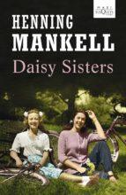 daisy sisters-henning mankell-9788483836194