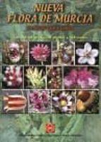 nueva flora de murcia: plantas vasculares-9788484252894