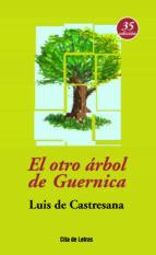 el otro arbol de guernica (35ª ed.)-luis de castresana-9788484691594