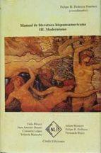 modernismo (manual de literatura hispanoamericana, t. iii) 9788485511594