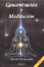 concentracion y meditacion  (7ª ed.)-swami sivananda-9788485895694