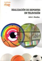 realizacion de deportes en television anto j. benitez 9788488788894